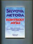Silvova metoda kontroly mysli - brána do jednoho z nejpřevratnějších dobrodružství vašeho života - náhled