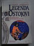 Legenda o Ostojovi. Archeologie obyčejného života - náhled