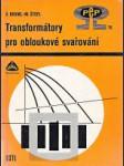 Transformátory pro obloukové svařování - náhled