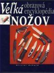 Veľká obrazová encyklopédia nožov - náhled