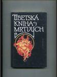 Tibetská kniha mrtvých - Bardo thödol (Vysvobození z bardu skrze naslouchání) - náhled