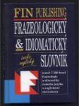 Česko-anglický frazeologický & idiomatický slovník - náhled