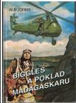 Biggles a poklad Madagaskaru - W. E. Johns - náhled