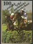 100 ročníků - Velká pardubická steeplechase - náhled