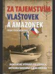 Za tajemstvím Vlaštovek a Amazonek - Jachtařské výpravy po stopách Arthura Ransoma a jeho hrdinů - náhled