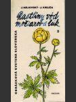 Rastliny vôd, močiarov a lúk 3. - náhled
