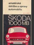 Amatérská údržba a opravy automobilu ŠKODA 1000 MB - náhled