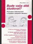 Bude vaše dítě studovat? - náhled