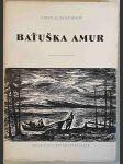 Baťuška Amur - náhled