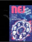 Největší záhady světa - Česká metafyzika - náhled