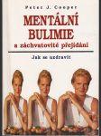 Mentální bulimie a záchvatovité přejídání - Jak se uzdravit - náhled