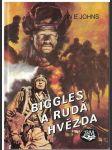 Biggles a Rudá hvězda - W. E. Johns - náhled