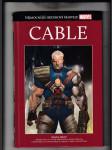 Nejmocnější hrdinové Marvelu:Cable (Ukázka síly! / Dítě války) - náhled