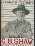 Bernard Shaw - jeho život a osobnost - náhled
