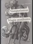 Vampyrismus a Magia posthuma - náhled
