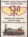 130 let Lokomotivního depa Brno a historie vzniku brněnského železničního uzlu - náhled