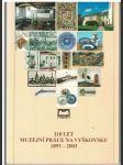 110 let muzejní práce na Vyškovsku 1893-2003 - náhled