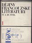 Dějiny francouzské literatury 19. a 20. stol. díl 1, 1789-1870 - náhled