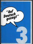 """""""Auf Deutsch gesagt"""" - rozhlasový kurs němčiny. 3 - náhled"""