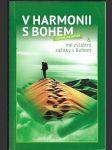 V harmonii s Bohem a mé zvláštní zážitky s Bohem - náhled