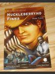 """komiks """"Dobrodružství Huckleberryho Finna"""" (Grada) - náhled"""