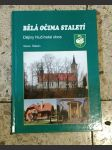 Bělá očima staletí - dějiny hlučínské obce - náhled