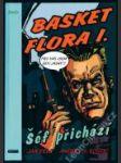 Basket Flora 1 — Šéf přichází (KOMIKS) - náhled
