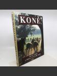 Koně - velká kniha o chovu a výcviku koní - kol. - náhled