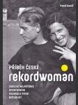 Příběh české rekordwoman - náhled