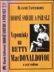 Hodně smíchu a pár slz - Vzpomínky na Betty MacDonaldovou a její rodinu (Betty MacDonaldová) - náhled