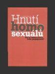 Hnutí homosexuálů, Boj za lidská práva, nebo propaganda? - náhled
