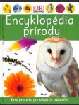 Encyklopédia prírody - Prvá príručka pre mladých bádateľov - náhled
