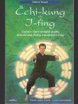 Čchi-kung a I-ťing - Cvičení Osm brokátů podle staročínské Knihy moudrosti I-ťing - náhled