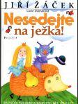 Nesedejte na ježka! - básničky, pohádky a bajky pro děti od 6 let - náhled