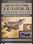 Bojová letadla budoucnosti - souboj vývojových programů - náhled