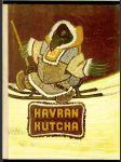 Havran Kutcha. Rozprávky národov severu - náhled