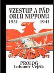 Vzestup a pád orlů Nipponu 1931-1941 - Prolog - náhled