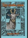 Slzy sivého srnca ( Príhody z lesa a poľovačiek) - náhled