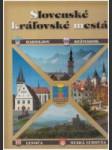 Slovenské kráľovské mestá (Bardejov, Kežmarok, Levoča, Stará Ľubovňa) - náhled