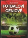 Fotbaloví géniové - náhled