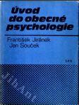 Úvod do obecné psychologie - Příručka pro studium učitelství na vys. školách - náhled