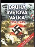 Druhá světová válka 1939-1945 - náhled