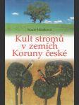 Kult stromů v zemích Koruny české - náhled