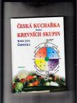 Česká kuchařka podle krevních skupin - náhled