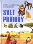 Svet prírody - Ottova ilustrovaná encyklopedia - náhled