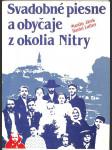 Svadobné piesne a obyčaje z okolia Nitry - náhled