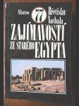 77 zajímavostí ze starého Egypta - pro čtenáře od 12 let - náhled