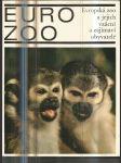 Eurozoo - Evropská zoo a jejich vzácní a zajímaví obyvatelé - náhled