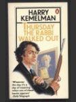 Thursday The Rabbi Walked Out (v angličtině) - náhled