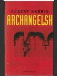 Archangelsk - Robert Harris - náhled
